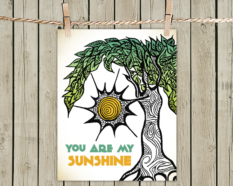 Poster Print 8x10 - Sunshine Tree Quote - of Fine Art Illustration for Your Wall Decor