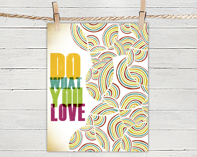 Quote Poster Print 8x10 - Do What You Love - of Tribal Illustration for Your Wall Decor